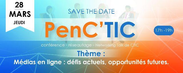 Première édition  PenC'TIC- «Médias en ligne : défis actuels et opportunités futures»