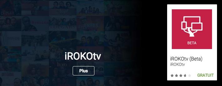 Lancement de l'application IROKO+, le premier service SVOD pour l'Afrique Francophone