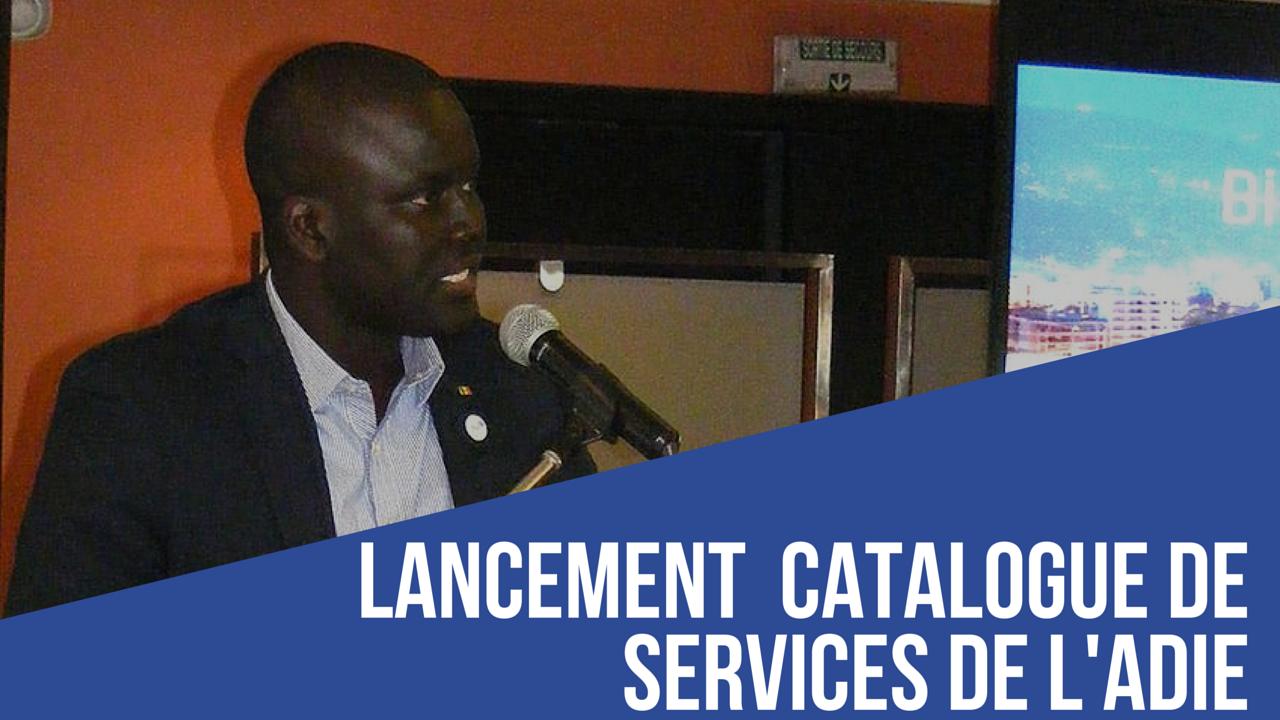 Le Catalogue de services de l'ADIE est un moyen d'échanges avec l'administration Sénégalaise