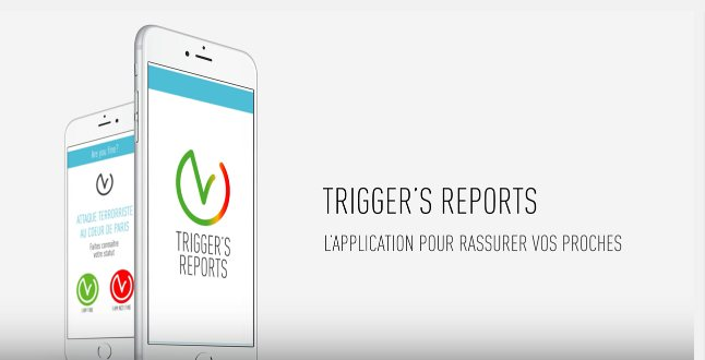 Triggers Reports, l'application qui rassure vos proches