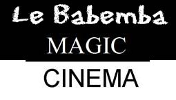 Magic Cinéma le Babemba Bamako