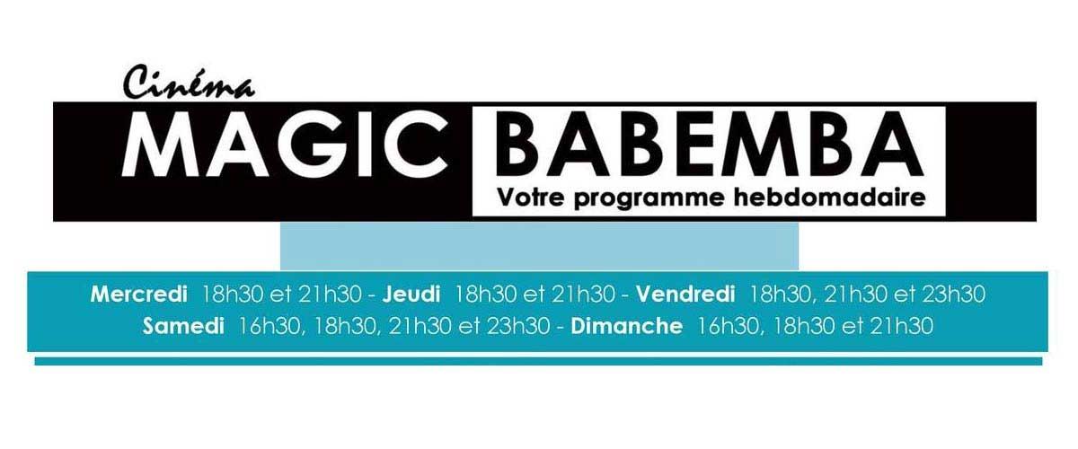 Programme du 26  février au 04 mars au Magic cinema Babemba à Bamako