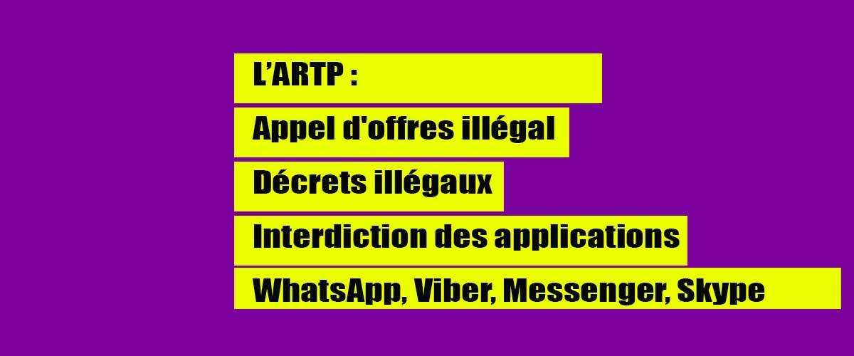 L'ARTP encore dans ses œuvres : Appel d'offres illégal, Décrets illégaux interdisant aux Sénégalais l'accès à la téléphonie par internet