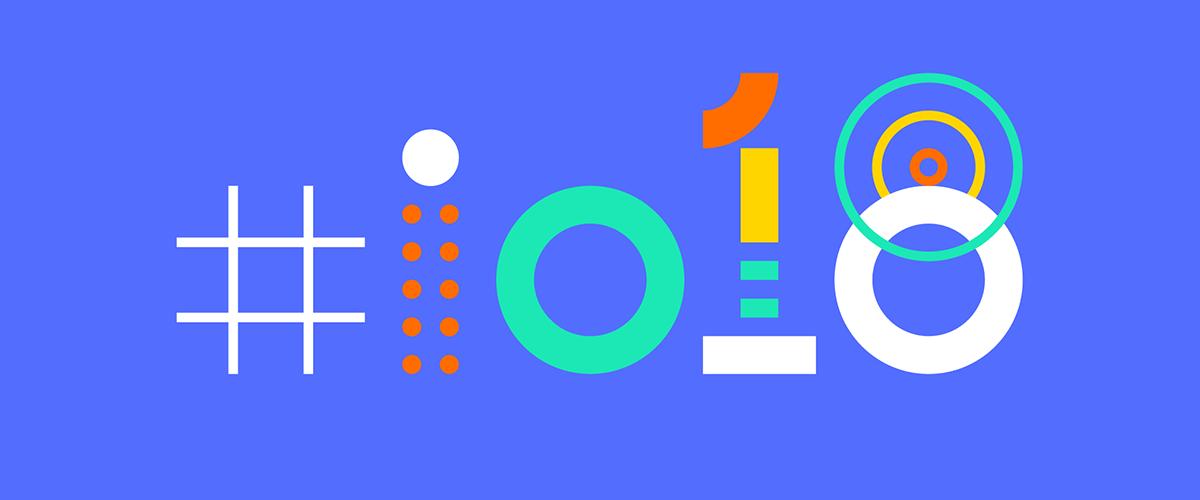 Google I/O 2018 : 5 annonces technologiques à retenir parmi les 100 pour le BtoB africain