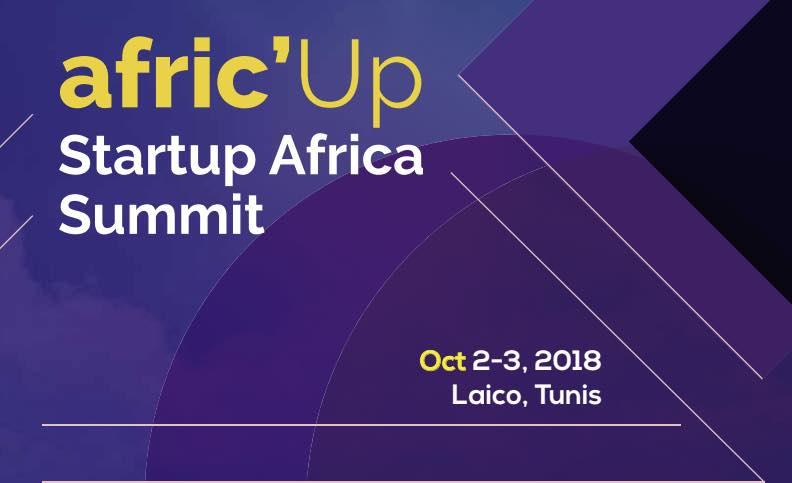 Afric'Up : La Tunisie accueille  l'un des plus grands événements en Afrique exclusivement dédié aux startups