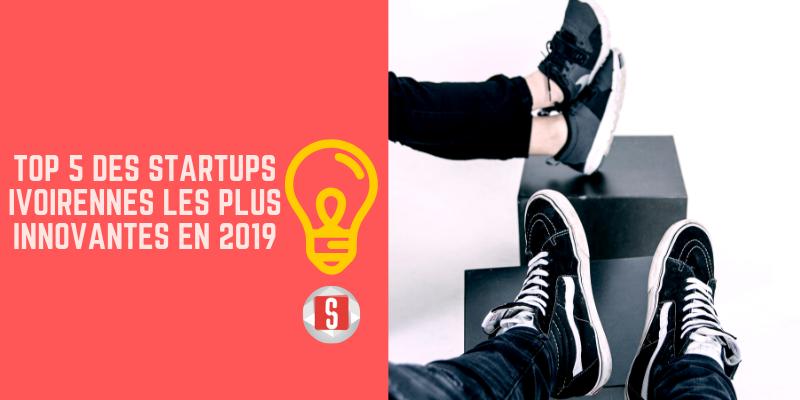 Le Top 5 des start-ups les plus innovantes de la Côte d'Ivoire en 2019
