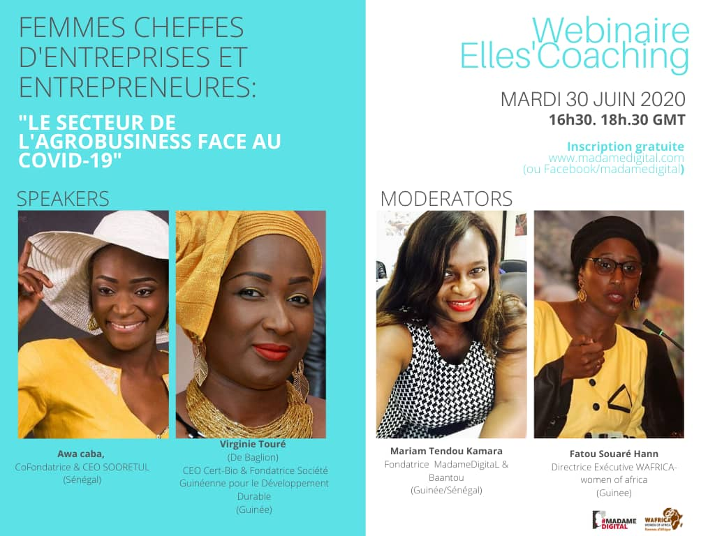 Le webinaire du Elles 'Coaching met le focus dans sa troisième Edition sur « Les femmes cheffes d'entreprises et entrepreneures dans l'agro-business face au COVID-19 »