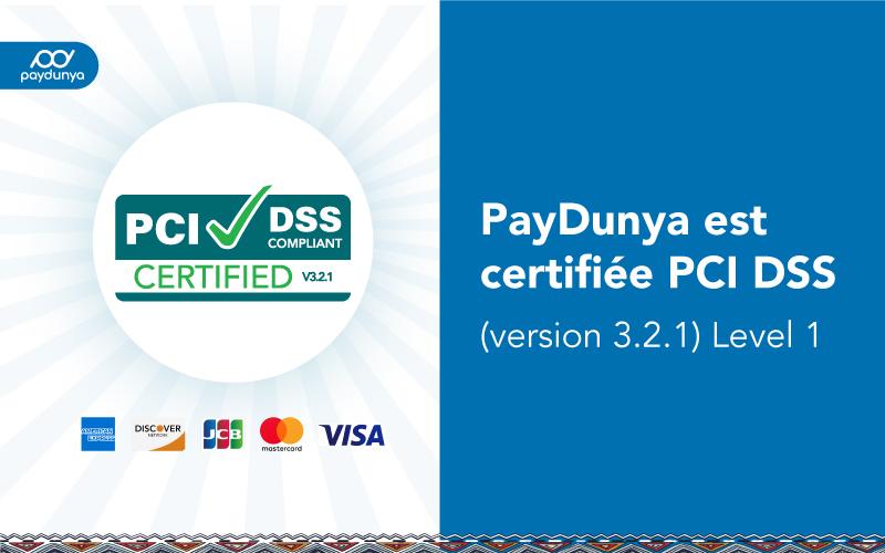 Paiement en ligne : PayDunya, 1ère Fintech certifiée  PCI DSS Level 1 au Sénégal