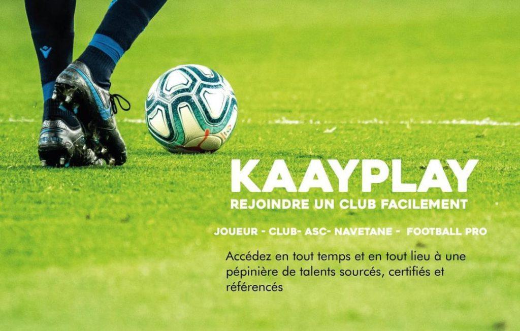 Kaayplay, la nouvelle application qui connecte l'écosystème du football sénégalais